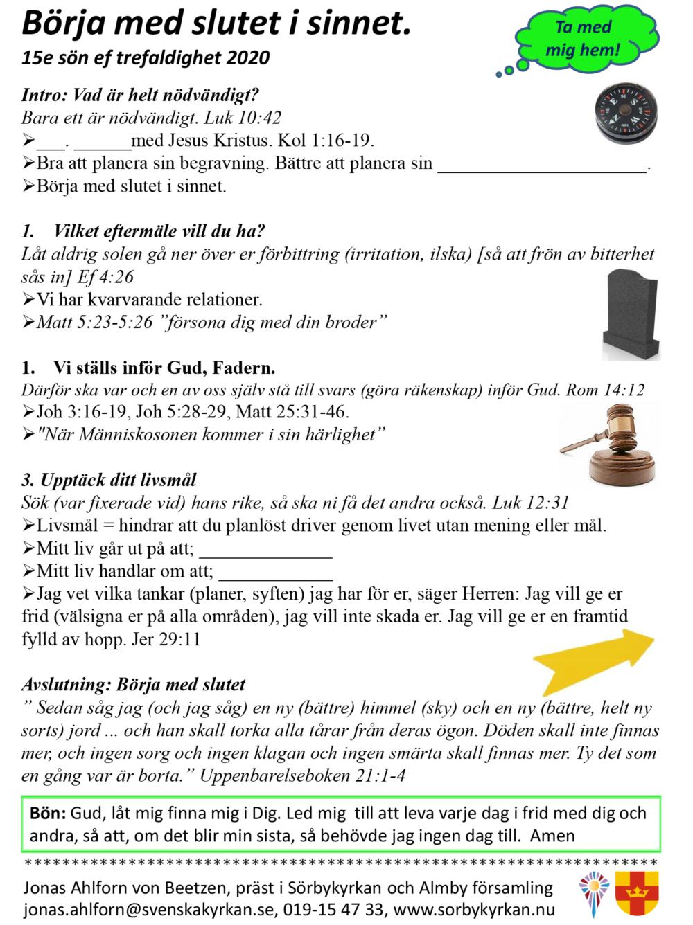 Predikoanteckningar Börja med slutet 200920-1