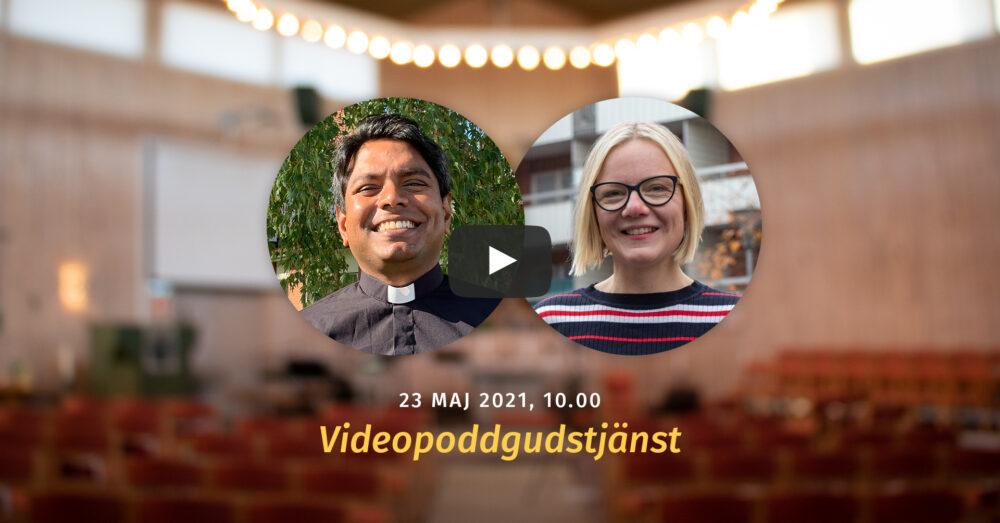 Videopoddgudstjänst med Sylvester och Lovisa Liyanage